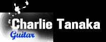 Charlie Tanaka / Guitar